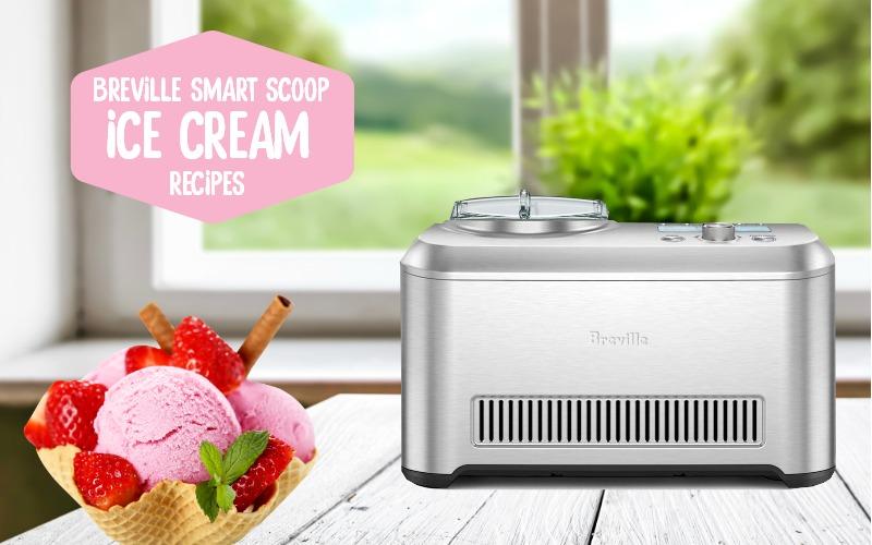 Breville Ice Cream Maker Recipes